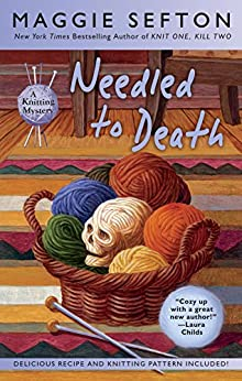 Needled to Death (A Knitting Mystery Book 2) by [Sefton, Maggie]