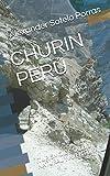CHURÍN PERÚ: (TURISMO DE SALUD NATURAL Y AVENTURA)