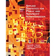 Applied Statistics: For Public And Nonprofit Administration