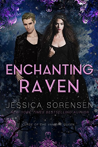 Enchanting Raven (Curse of the Vampire Queen Book 2) (English Edition)