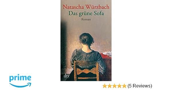 Das grüne Sofa: Roman: Amazon.de: Natascha Würzbach: Bücher