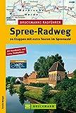 Bruckmanns Radf. Spree-Radweg (Bruckmanns Radführer)