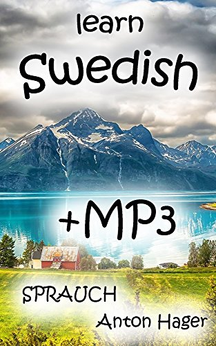 learn SWEDISH + mp3 stories: Sprauch - the simple method (English Edition)