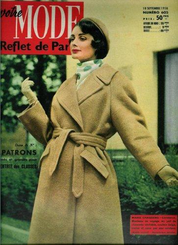Votre Mode. Reflet de Paris - n°603 - 18/09/1958 - Manteau Marie Chasseng (couv.) / Robe, tablier et robe de chambre 10 à 12 ans (patron)