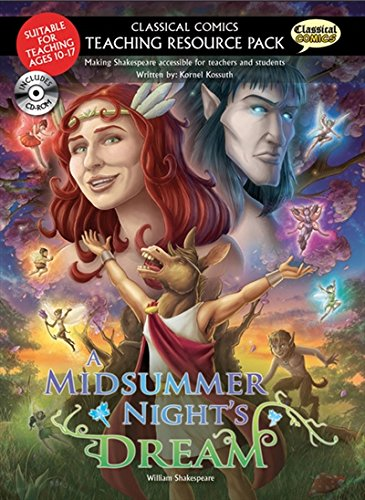Classical Comics Teaching Resource Pack: A Midsummer Night's Dream