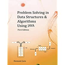 Problem Solving in Data Structures & Algorithms Using Java: Programming Interview Guide (English Edition)