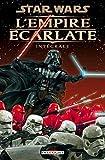Star Wars - L'Empire écarlate - Intégrale