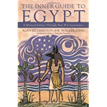 The Inner Guide to Egypt: A Mystical Journey Through Time and Consciousness