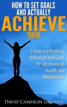 goals and how to achieve them