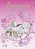 Apassionata Freundebuch: Alle meine Freunde
