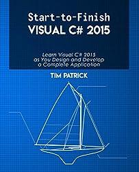Start-to-Finish Visual C# 2015 (English Edition)