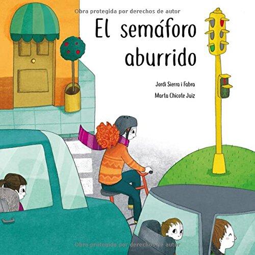 El semáforo aburrido por Jordi Sierra i Fabra
