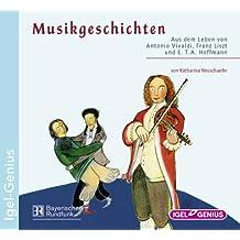 Musikgeschichten - Aus dem Leben von Antonio Vivaldi, Franz Liszt und E.T.A. Hoffmann