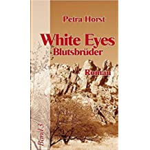 White Eyes: Blutsbrüder