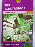 TPS Electronics Std.11th Paper 1 & 2