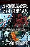 EL Transhumanismo y la Genética es el libro que mejor explica sobre el propósito del ser humano aquí en la tierra. ¿De dónde venimos? ¿Para qué fuimos creados? ¿Cómo fuimos creados? ¿Qué espera Dios de nosotros? Los temas actuales y relevantes que en...