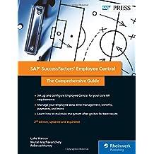 SAP SuccessFactors Employee Central: The Comprehensive Guide (SAP PRESS: englisch)