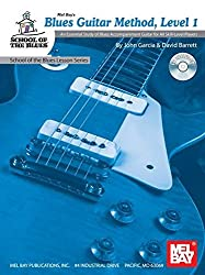 Blues Guitar Method, Level 1: An Essential Study of Blues Accompaniment Guitar for All Skill-Level Players [With CD] (School of the Blues)