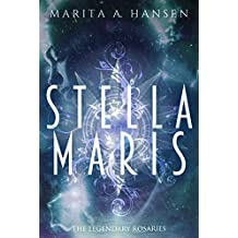 Stella Maris (The Legendary Rosaries)