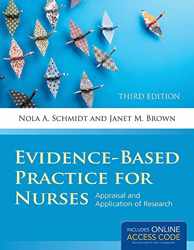 Evidence Based Practice For Nurses Appraisal Applications Of Research 3E