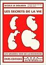 Les secrets de la vie par Le Douarin