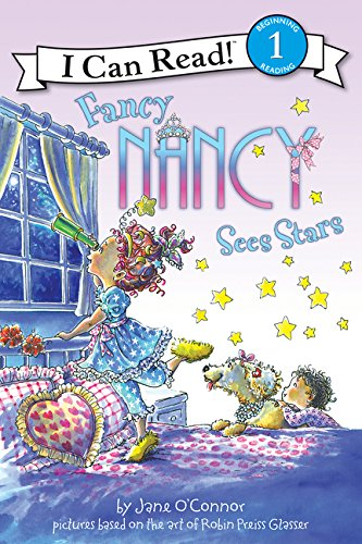 Fancy Nancy Sees Stars (I Can Read)