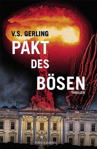 Pakt des Bösen von Gerling. V. S. (2011) Gebundene Ausgabe