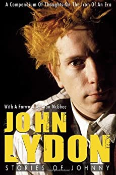 John Lydon: Stories of Johnny: A Compendium of Thoughts on the Icon of an Era par [Johnstone, Rob]