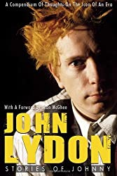 John Lydon: Stories of Johnny: A Compendium of Thoughts on the Icon of an Era by Rob Johnstone (2007-01-01)