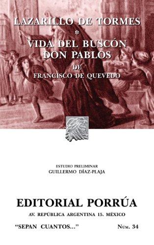 Lazarillo de Tormes*Vida del buscón don Pablos (Colección Sepan Cuantos: 034)