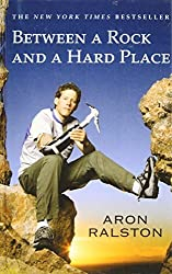 Between a Rock and a Hard Place by Aron Ralston (2008-06-26)