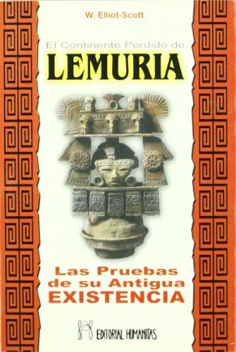 El continente perdido de Lemuria : las pruebas de su antigua existencia por W. Scott-Elliot
