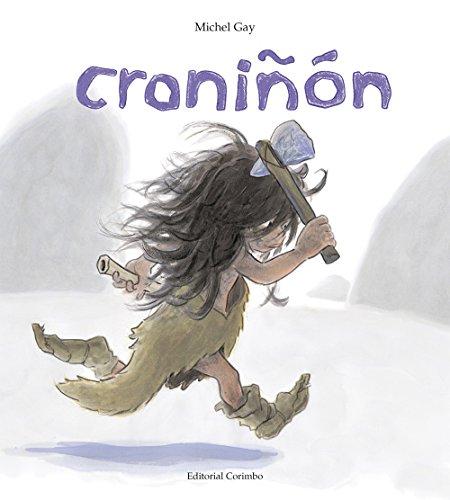 Croniñón (Álbumes ilustrados) por Gay. Michel