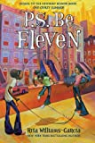 P.S. Be Eleven (Ala Notable Children's Books. Middle Readers)