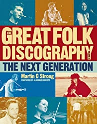 The Great Folk Discography, Vol. 2: The Next Generation