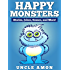 Books for Kids: HAPPY MONSTERS (Bedtime Stories For Kids Ages 4-8): Short Stories for Kids, Kids Books, Bedtime Stories For Kids, Children Books, Early Readers (Fun Time Series for Beginning Readers)