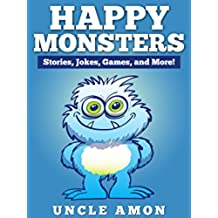 Happy Monsters: Short Stories, Jokes, Games, and More! (Fun Time Reader) (English Edition)
