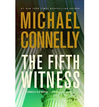 The Fifth Witness Connelly, Michael ( Author ) Apr-05-2011 Hardcover par Michael Connelly