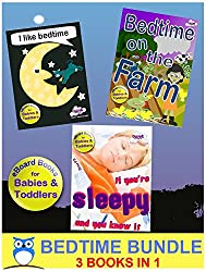 The Bedtime Bundle: I Like Bedtime / Bedtime On The Farm / If You're Sleepy And You Know It