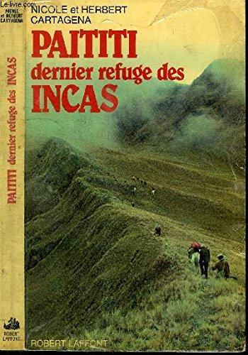 Paititi, dernier refuge des incas