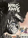 Kong-Kong, Tome 2 : Un singe pour la vie