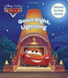 Good Night, Lightning (Disney/Pixar Cars) (Glow-In-The-Dark Board Book)