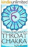Chakra Series 1 (Book 5) - Throat Chakra (English Edition)
