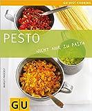Pesto: Nicht nur zu Pasta (GU Just cooking) - Margit Proebst