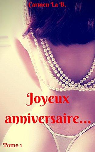 Couverture du livre Joyeux anniversaire : (Nouvelle érotique, Histoire x, Sexe à Plusieurs, BDSM, Tabou, offerte par son mari)
