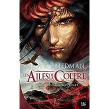 Les Ailes de la colère: La Trilogie des Magisters, T2 (Fantasy) (French Edition)