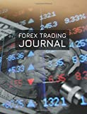 Forex Trading Journal: FX Trade Log For Currency Market Trading (Franklin Charts Design) (180 pages) (8.5 x 11 Large)