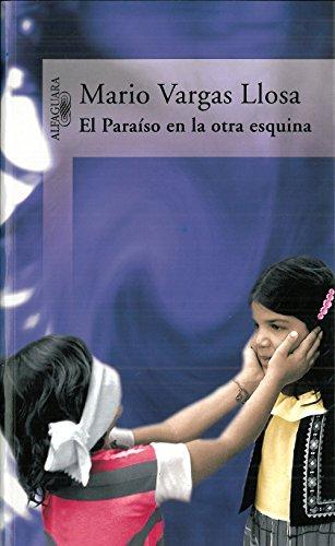 El Paraíso en la otra esquina por Mario Vargas Llosa