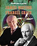 James Watson and Francis Crick (Dynam...