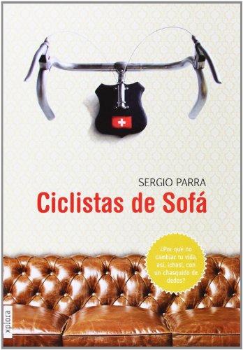 Ciclistas de sofá (Trotamundos) por Sergio Parra Castillo